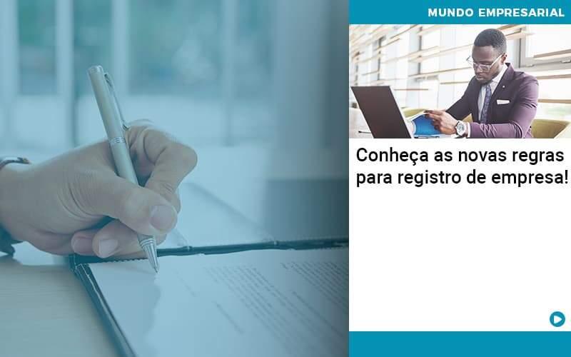 Conheca As Novas Regras Para Registro De Empresa - Abrir Empresa Simples